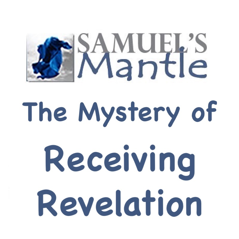 The Mystery of Receiving Revelation Facebook Group Class